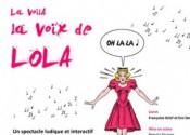 La voilà la voix de Lola